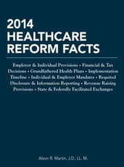 2014 Healthcare Reform Facts ebook by Alson Martin