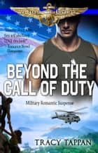 Beyond the Call of Duty ebook by Tracy Tappan