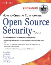 How to Cheat at Configuring Open Source Security Tools ebook by Gregg, Michael