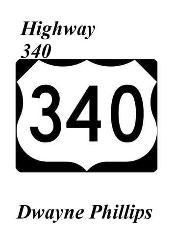 Highway 340 ebook by Dwayne Phillips
