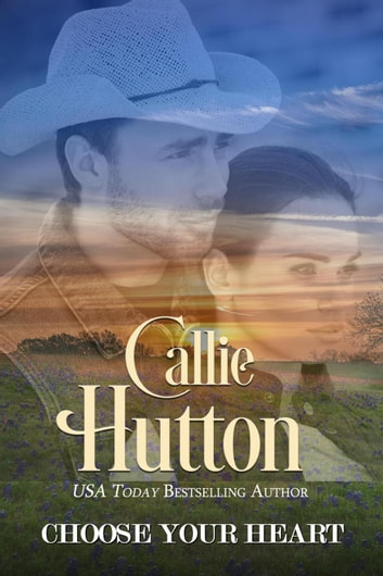 Choose Your Heart ebook by Callie Hutton