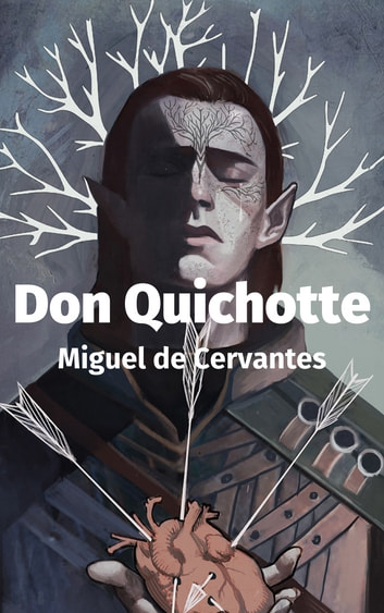 Don Quichotte ebook by Miguel de Cervantes