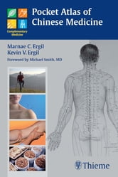 Pocket Atlas of Chinese Medicine ebook by Marnae C. Ergil