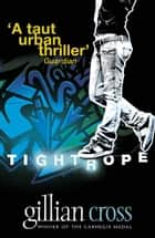 Tightrope ebook by Gillian Cross