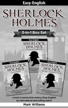 Sherlock Holmes re-told in twenty-first century Easy-English 3-in-1 - The Blue Carbuncle, Silver Blaze, The Red-Headed League ebook by Mark Williams
