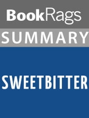 Summary & Study Guide: Sweetbitter