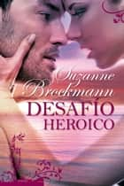 Desafío heróico ebook by Suzanne Brockmann