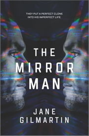 The Mirror Man - a cloning technothriller ebook by