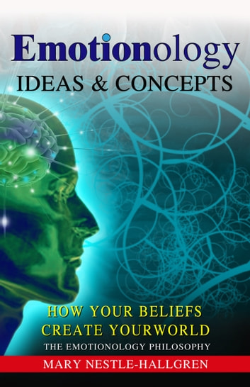 Emotionology: Ideas & Concepts ebook by Mary Nestle-Hallgren