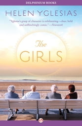 The Girls ebook by Helen Yglesias