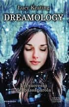 Dreamology ebook by Lucy Keating