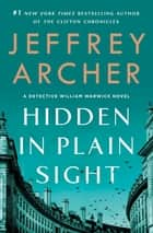 Hidden in Plain Sight - A Detective William Warwick Novel ebook by Jeffrey Archer