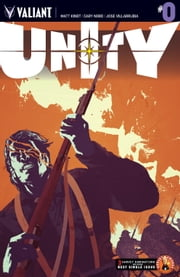 Unity Issue 0 ebook by MATT KINDT,CARY NORD