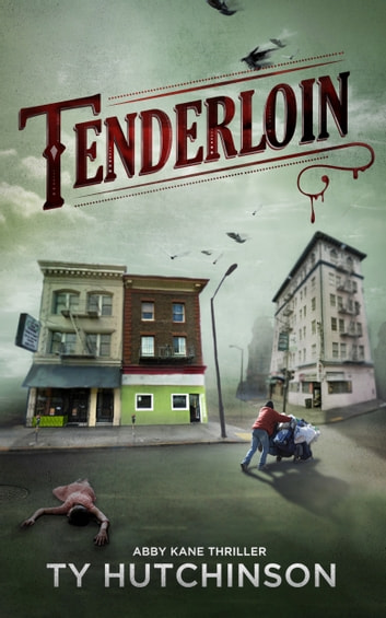 Tenderloin ebook by Ty Hutchinson