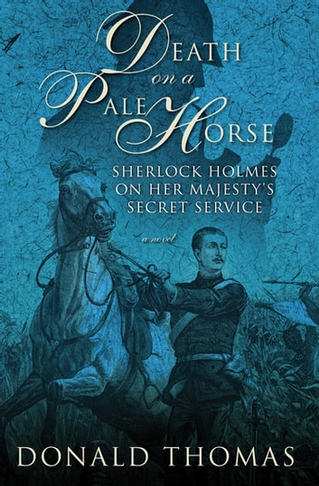 Death On A Pale Horse Ebook By Donald Thomas 9781453271698