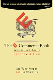 The E-Commerce Book: Building the E-Empire ebook by Korper, Steffano