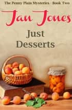 Just Desserts ebook by Jan Jones