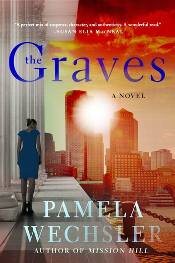 The Graves - A Novel ebook by Pamela Wechsler