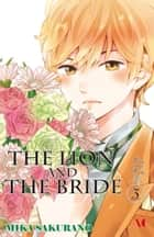 The Lion and the Bride - Volume 3 ebook by Mika Sakurano
