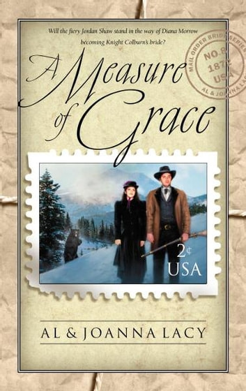 Measure of Grace ebook by Al Lacy,Joanna Lacy