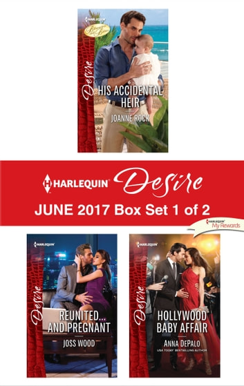 Harlequin Desire June 2017 - Box Set 1 of 2 - An Anthology eBook by Joanne Rock,Joss Wood,Anna DePalo