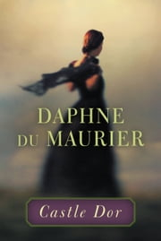 Castle Dor ebook by Daphne du Maurier