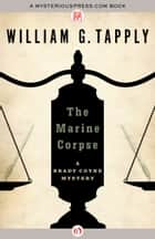 The Marine Corpse ebook by William G. Tapply