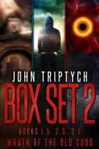 Wrath of the Old Gods: Box Set 2 - Books 1.5,2.5,3.5 (Pagan Apocalypse, The Fomorians, Eye of Balor) ebook by John Triptych