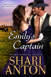 Emily's Captain ebook by Shari Anton