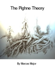 The Pighne Theory ebook by Major, Marcas