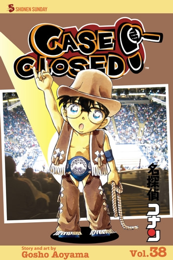 Case Closed, Vol. 38 - On the Ropes ebook by Gosho Aoyama