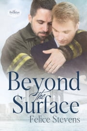 Beyond the Surface ebook by Felice Stevens