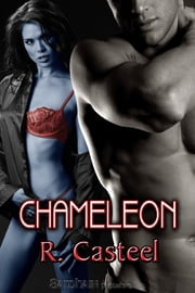 Chameleon ebook by R. Casteel