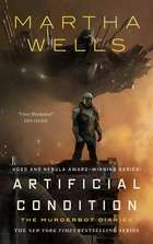 Artificial Condition - The Murderbot Diaries ebook by