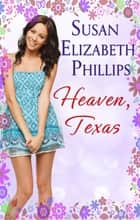 Heaven, Texas - Number 2 in series ebook by Susan Elizabeth Phillips