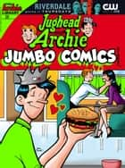 Jughead & Archie Comics Double Digest #25 ebook by Archie Superstars