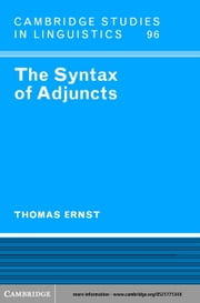 The Syntax of Adjuncts ebook by Ernst, Thomas