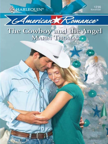 The Cowboy and the Angel (Mills & Boon Love Inspired) eBook by Marin Thomas