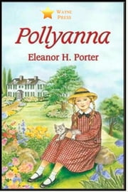 Pollyanna ebook by Eleanor H. Porter