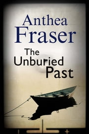 Unburied Past ebook by Anthea Fraser