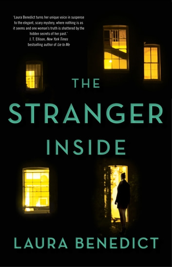 The Stranger Inside ebook by Laura Benedict