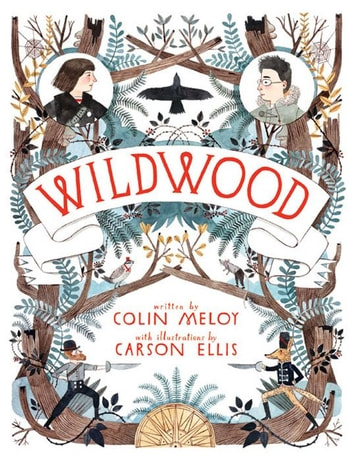 Wildwood ebook by Colin Meloy