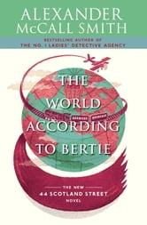 The World According to Bertie ebook by Alexander McCall Smith