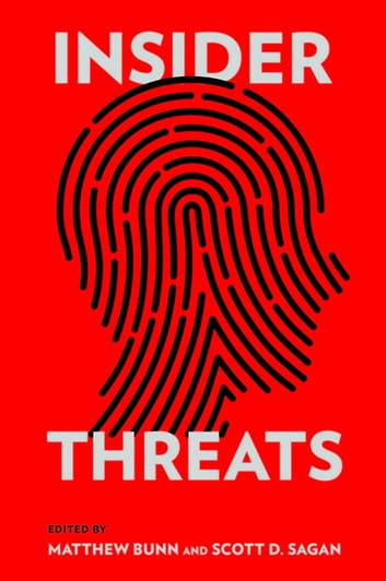 Insider Threats (Cornell Studies in Security Affairs) ebook by