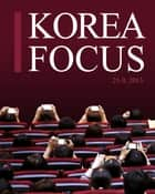 Korea Focus - September 2013 ebook by The Korea Foundation