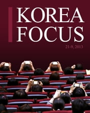 Korea Focus - September 2013 ebook by Kobo.Web.Store.Products.Fields.ContributorFieldViewModel