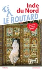 Guide du Routard Inde du Nord 2019 ebook by Collectif