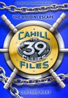 The Houdini Escape ebook by Clifford Riley