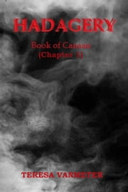 Hadagery, Book of Canaan (Chapter 1) ebook by Teresa Vanmeter
