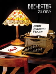 Reflected Glory: A Dr. Castle Classic Crime Novel ebook by John Russell Fearn